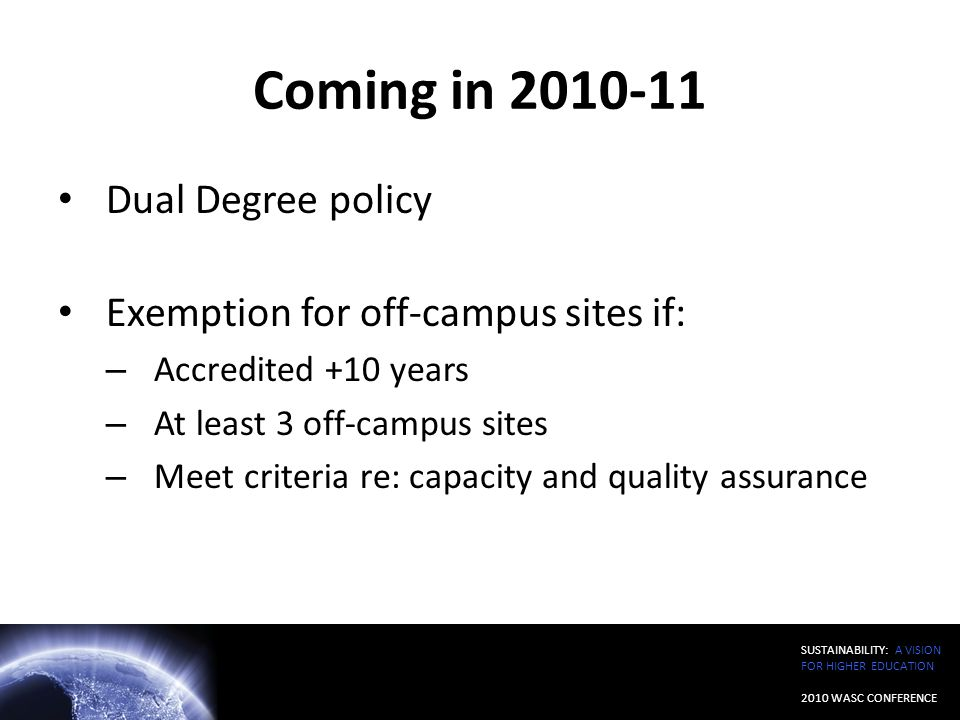 Coming in 2010-11 Dual Degree policy
