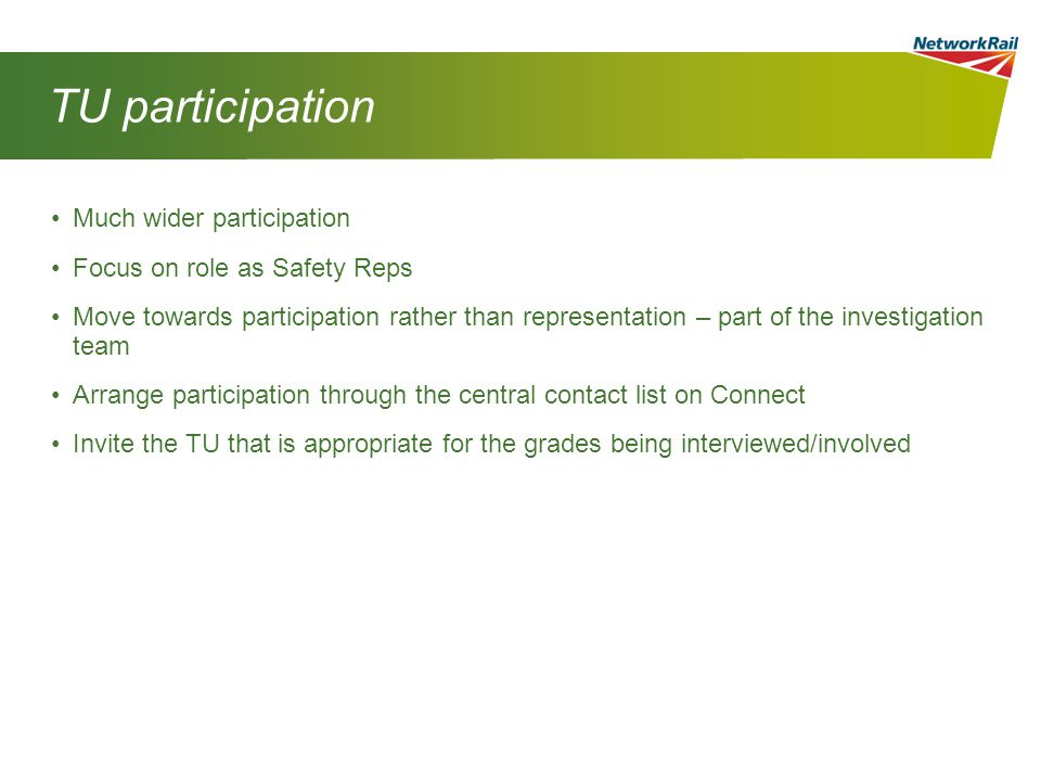 TU participation Much wider participation Focus on role as Safety Reps