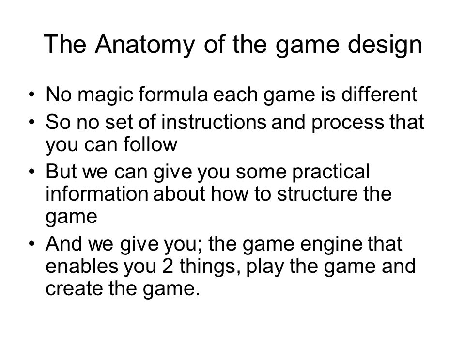 The Anatomy of the game design