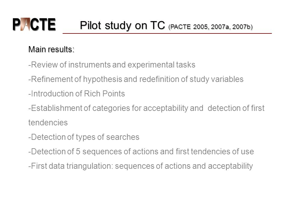 Pilot study on TC (PACTE 2005, 2007a, 2007b)