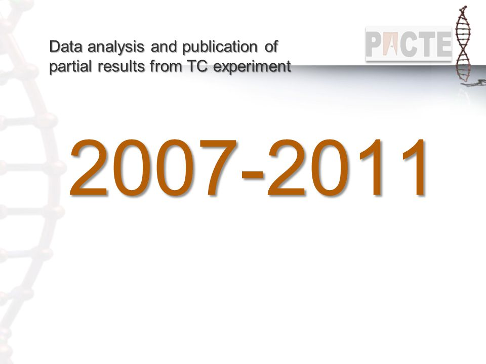 Data analysis and publication of partial results from TC experiment