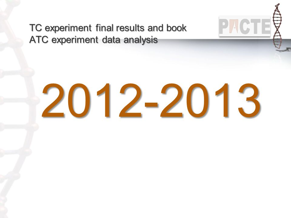 TC experiment final results and book ATC experiment data analysis