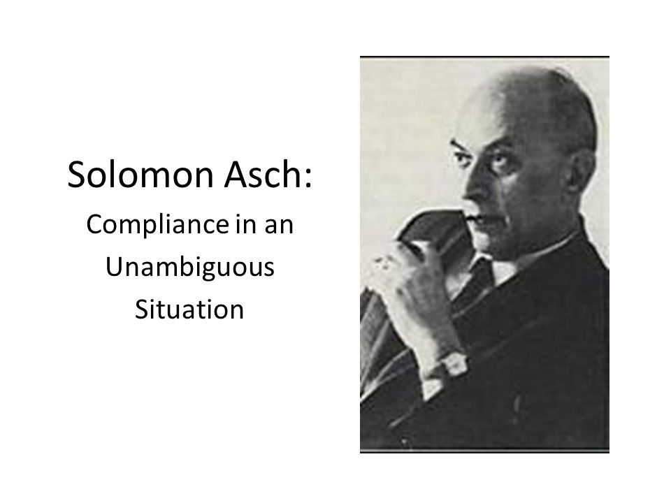 Solomon Asch: Compliance in an Unambiguous Situation