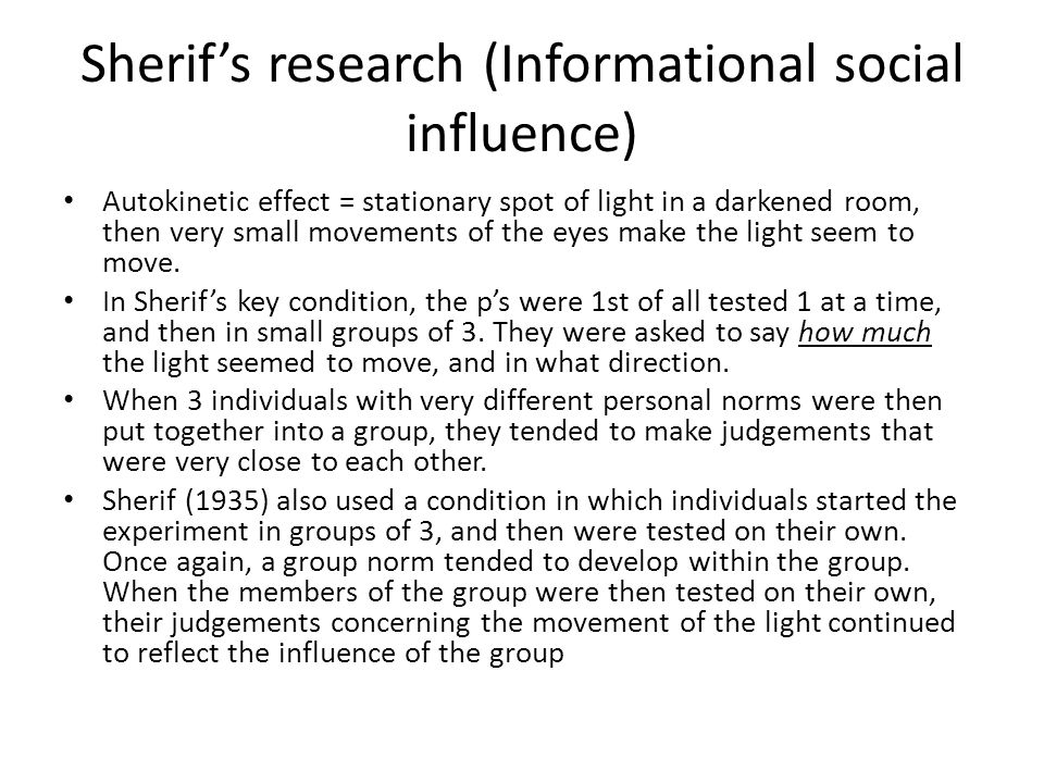 Sherif's research (Informational social influence)