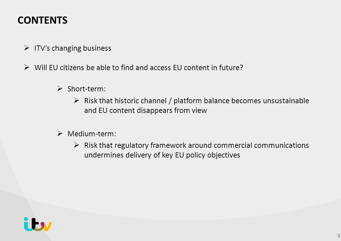 CONTENTS ITV's changing business