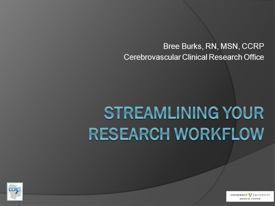 Streamlining your Research workflow