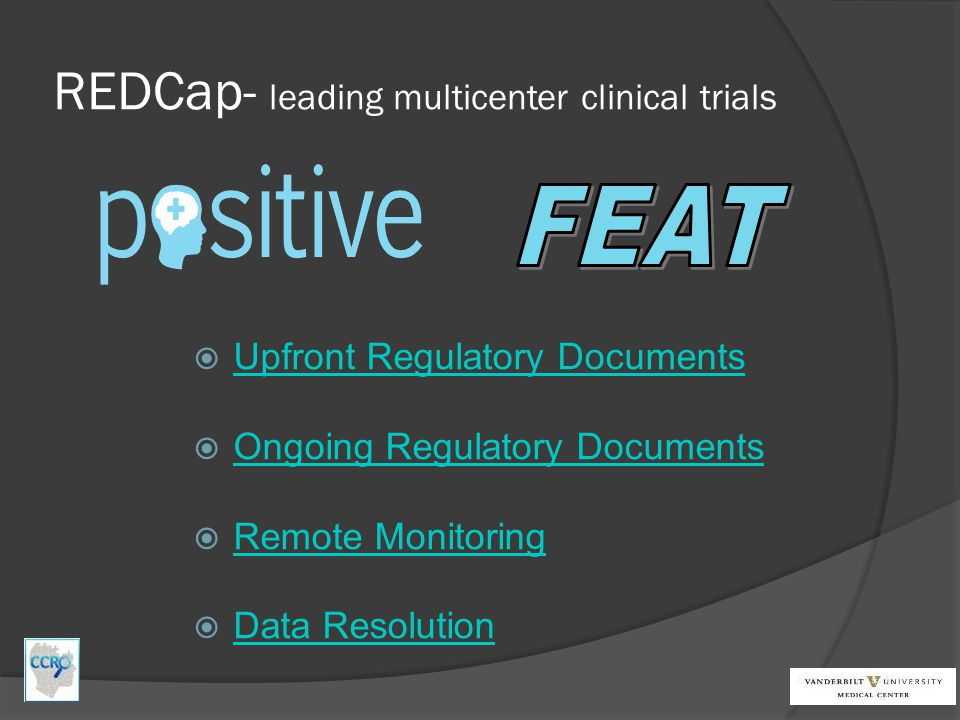 REDCap- leading multicenter clinical trials