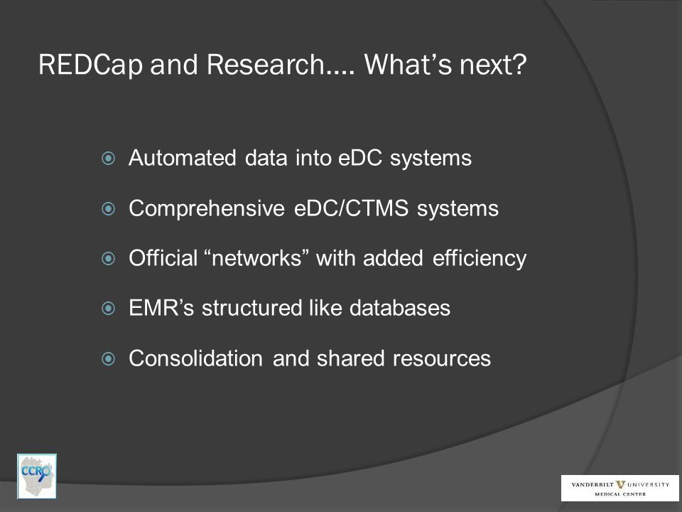 REDCap and Research…. What's next