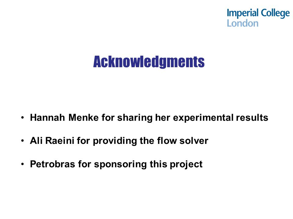 Acknowledgments Hannah Menke for sharing her experimental results