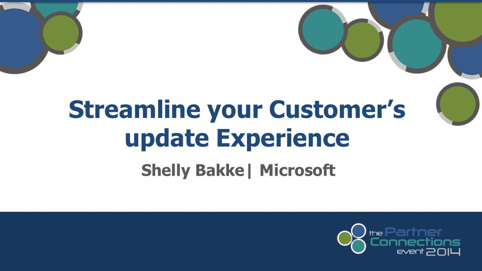 Streamline your Customer's update Experience