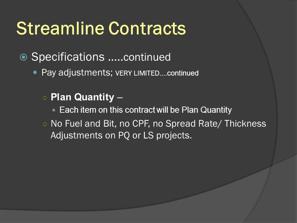 Streamline Contracts Specifications …..continued