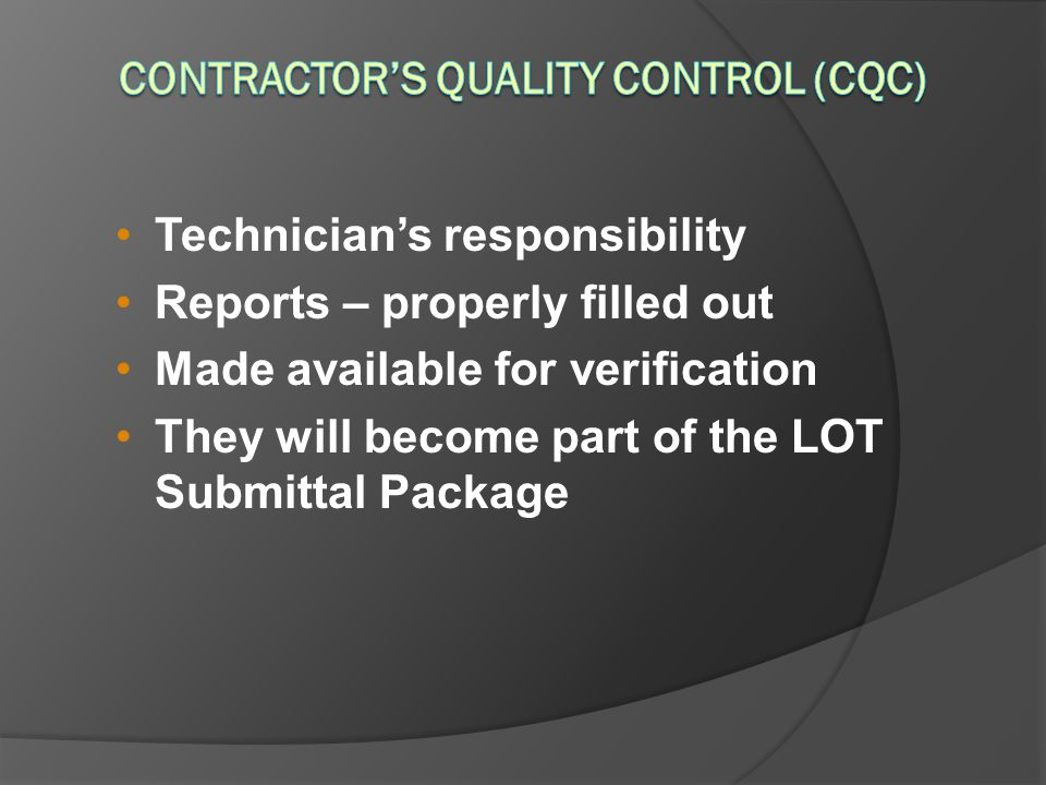 Contractor's Quality Control (CQC)