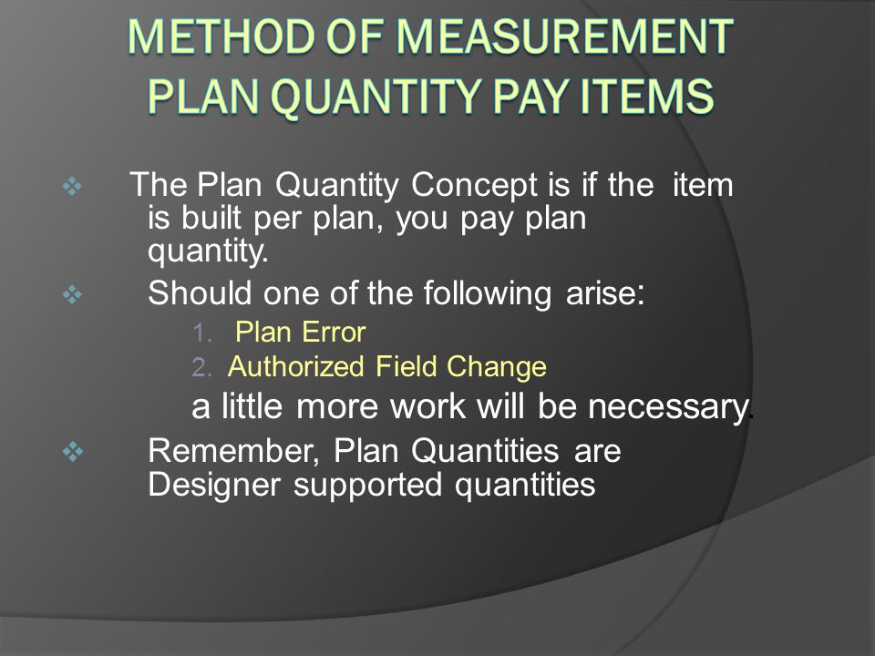 Method of Measurement Plan Quantity Pay Items