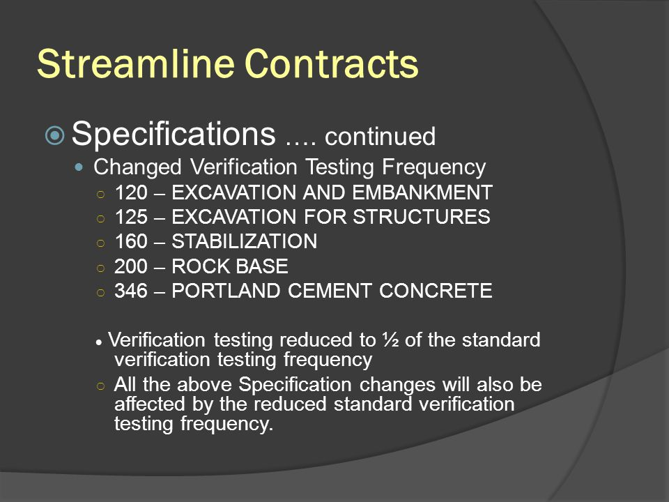 Streamline Contracts Specifications …. continued