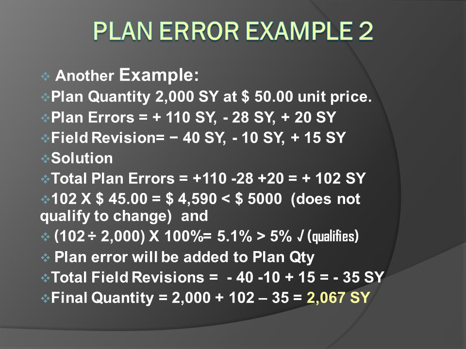 Plan Error Example 2 Another Example: