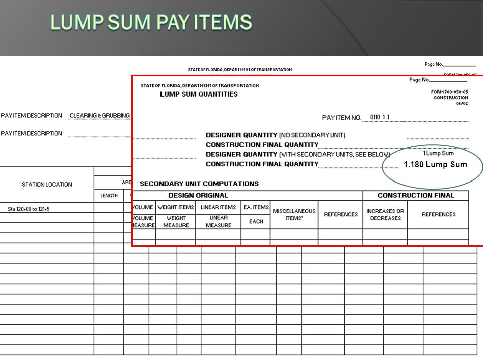 Lump Sum Pay Items 1.180 Lump Sum When documenting in Comp Book: