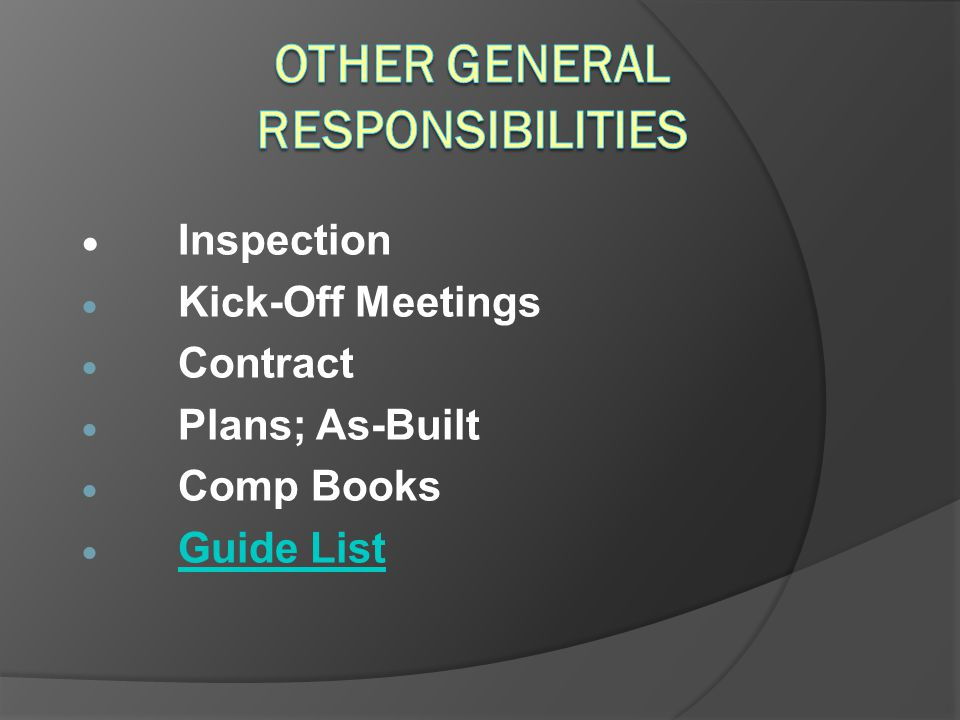 Other General Responsibilities
