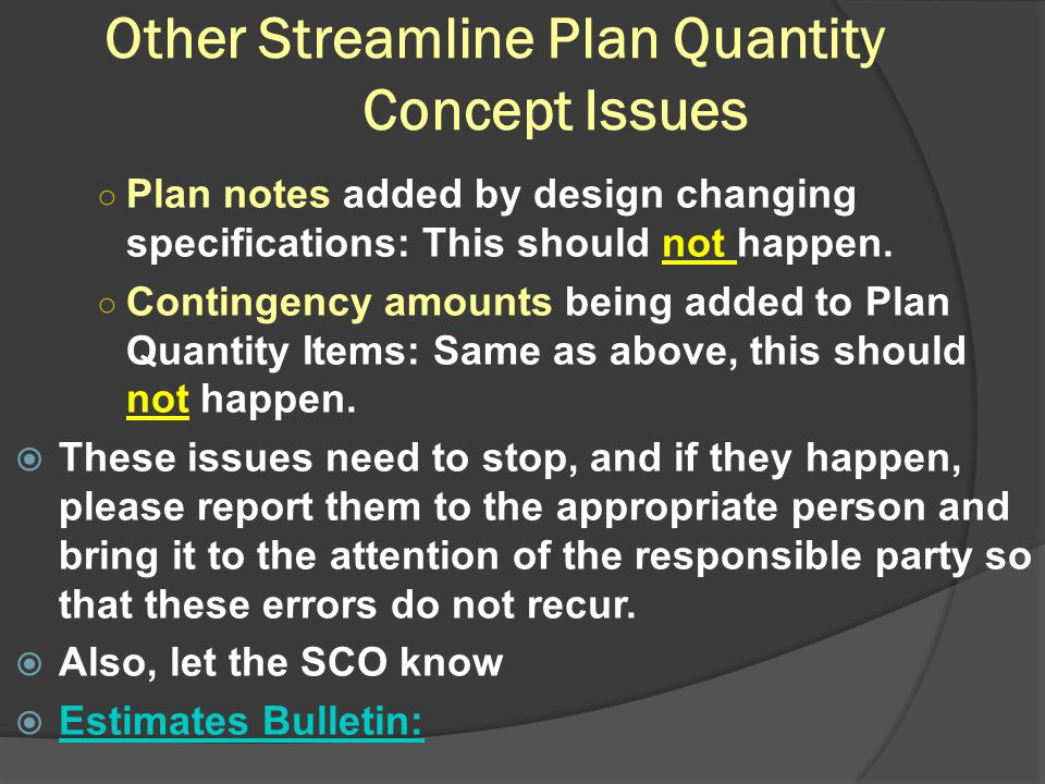 Other Streamline Plan Quantity Concept Issues