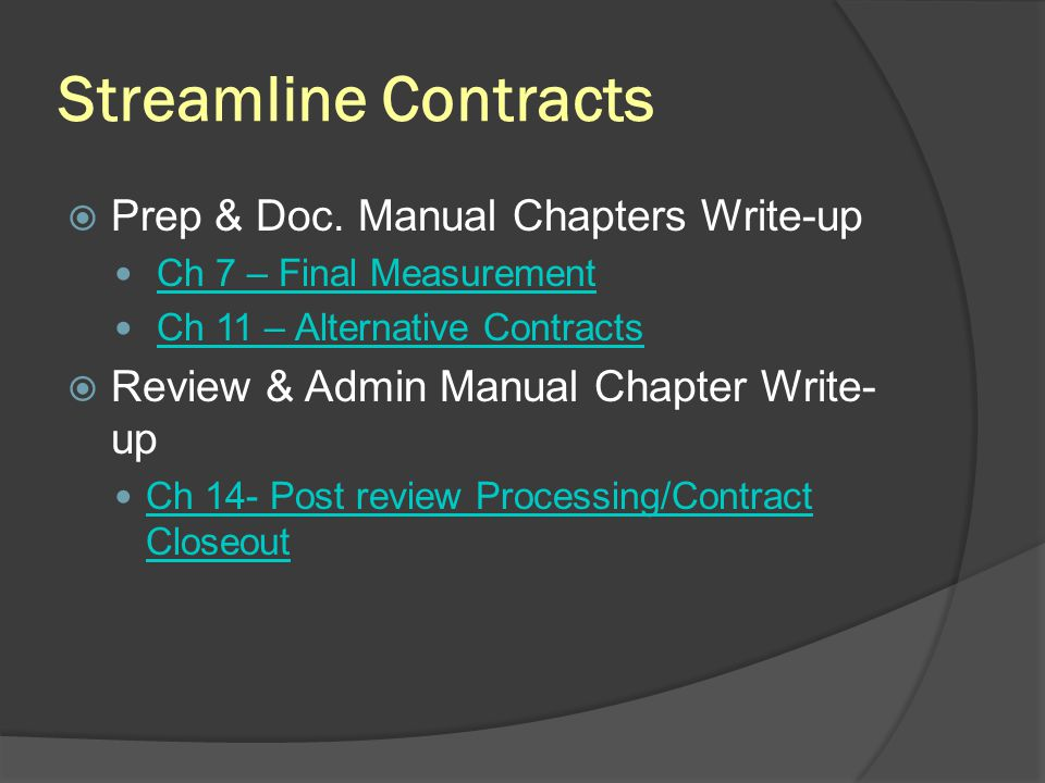 Streamline Contracts Prep & Doc. Manual Chapters Write-up