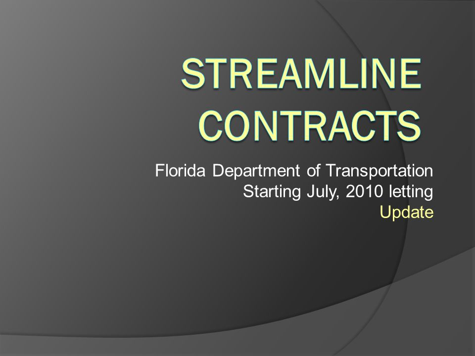 Streamline Contracts Florida Department of Transportation