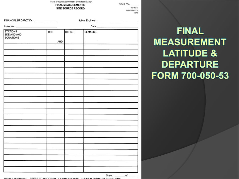 Final Measurement Latitude & Departure Form 700-050-53
