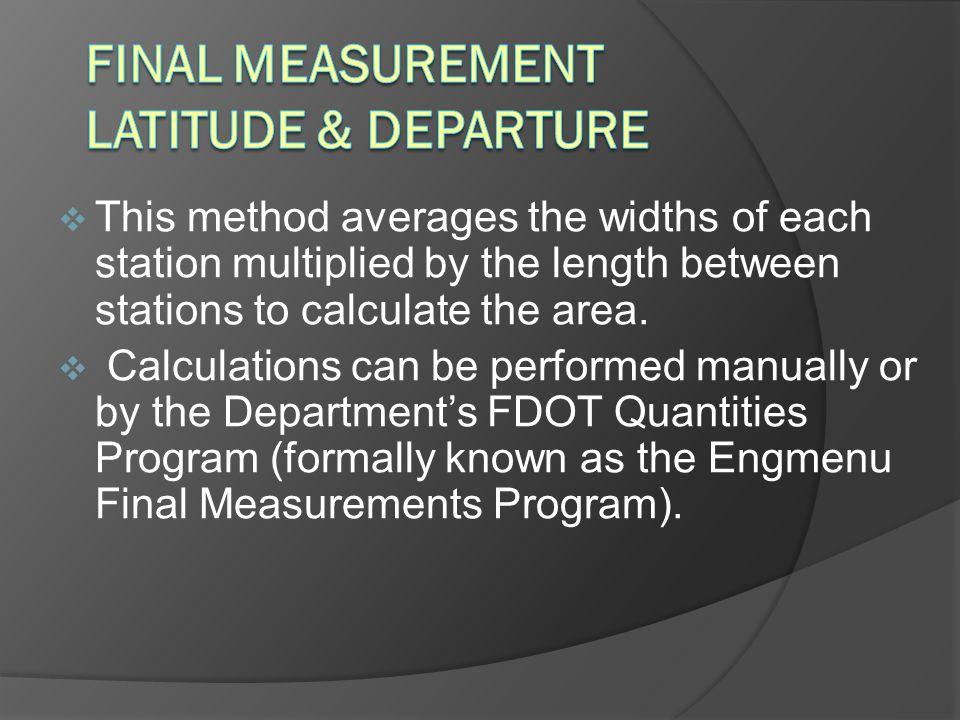 Final Measurement Latitude & Departure