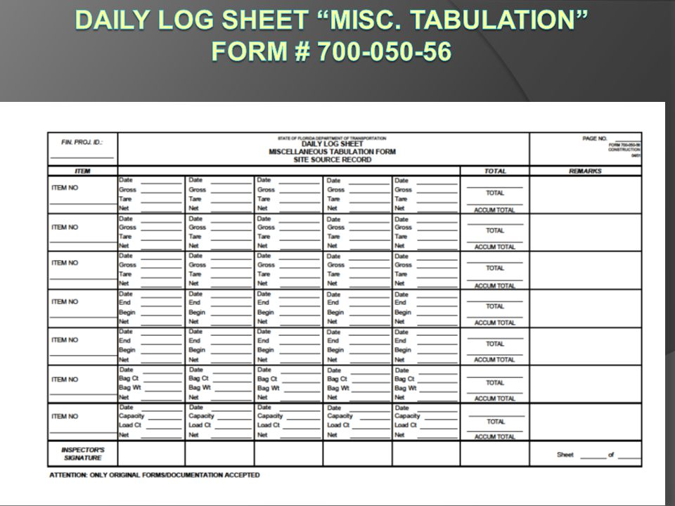 Daily Log Sheet Misc. Tabulation Form # 700-050-56