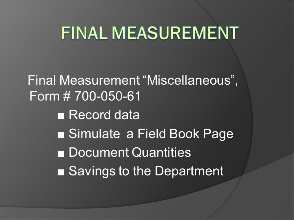 Final Measurement Final Measurement Miscellaneous , Form # 700-050-61