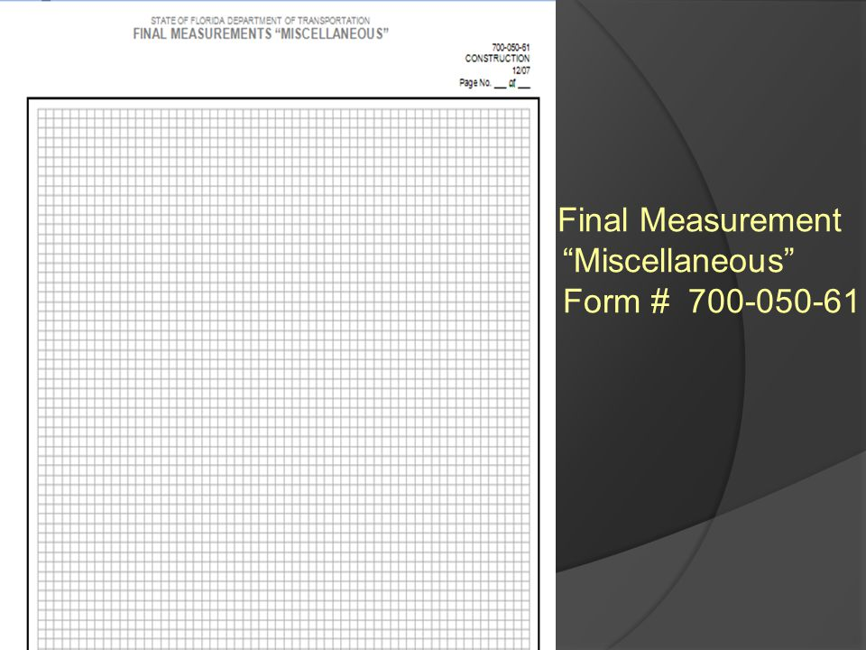 Final Measurement Miscellaneous Form # 700-050-61