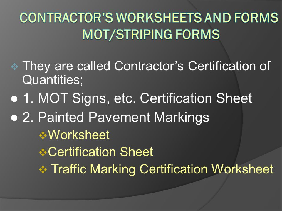 Contractor's Worksheets and Forms MOT/STRIPING Forms