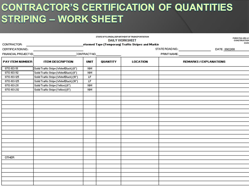 Contractor's Certification of Quantities Striping – Work Sheet