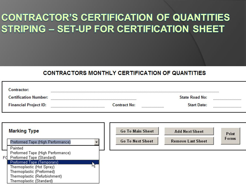 Contractor's Certification of Quantities Striping – Set-up for Certification Sheet