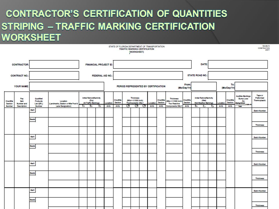 Contractor's Certification of Quantities Striping – Traffic Marking Certification Worksheet