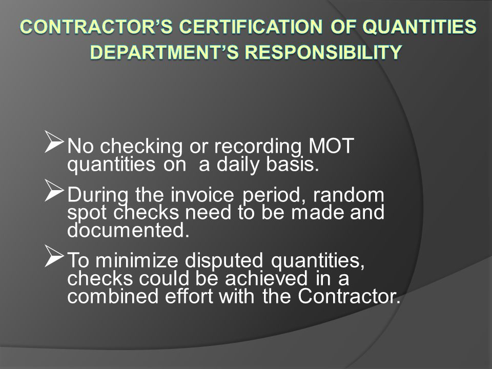 Contractor's Certification of Quantities Department's Responsibility