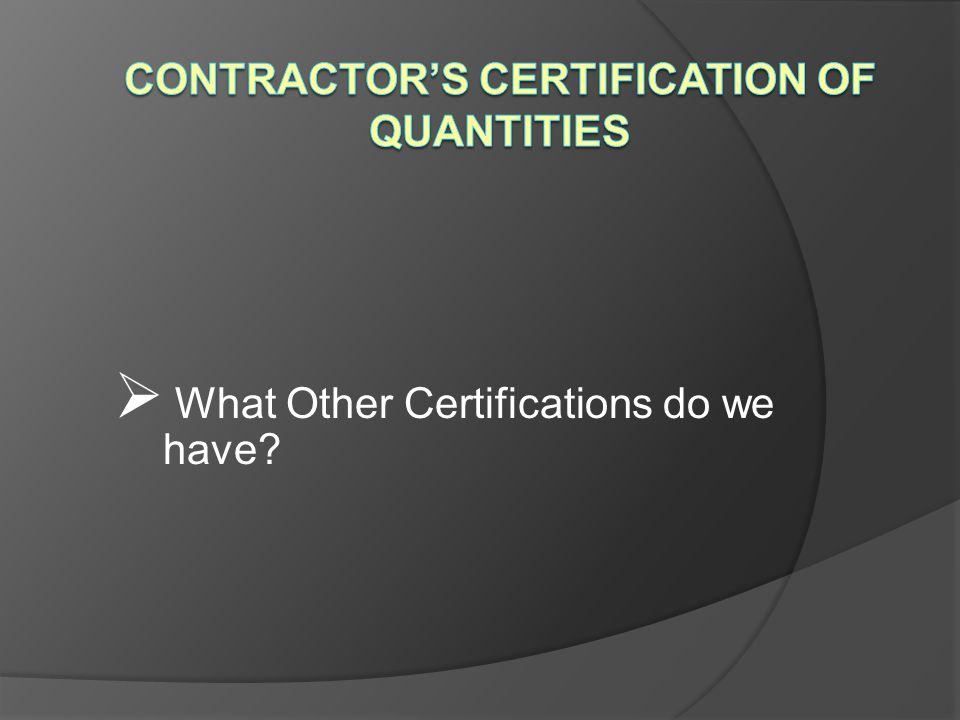 Contractor's Certification of Quantities