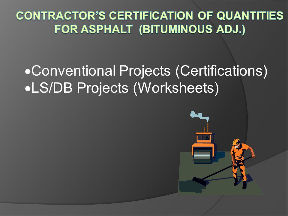 Contractor's Certification of Quantities For Asphalt (Bituminous Adj.)