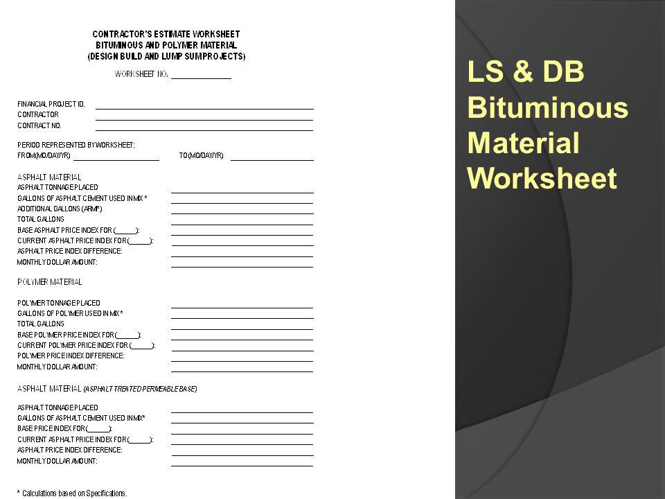 LS & DB Bituminous Material Worksheet