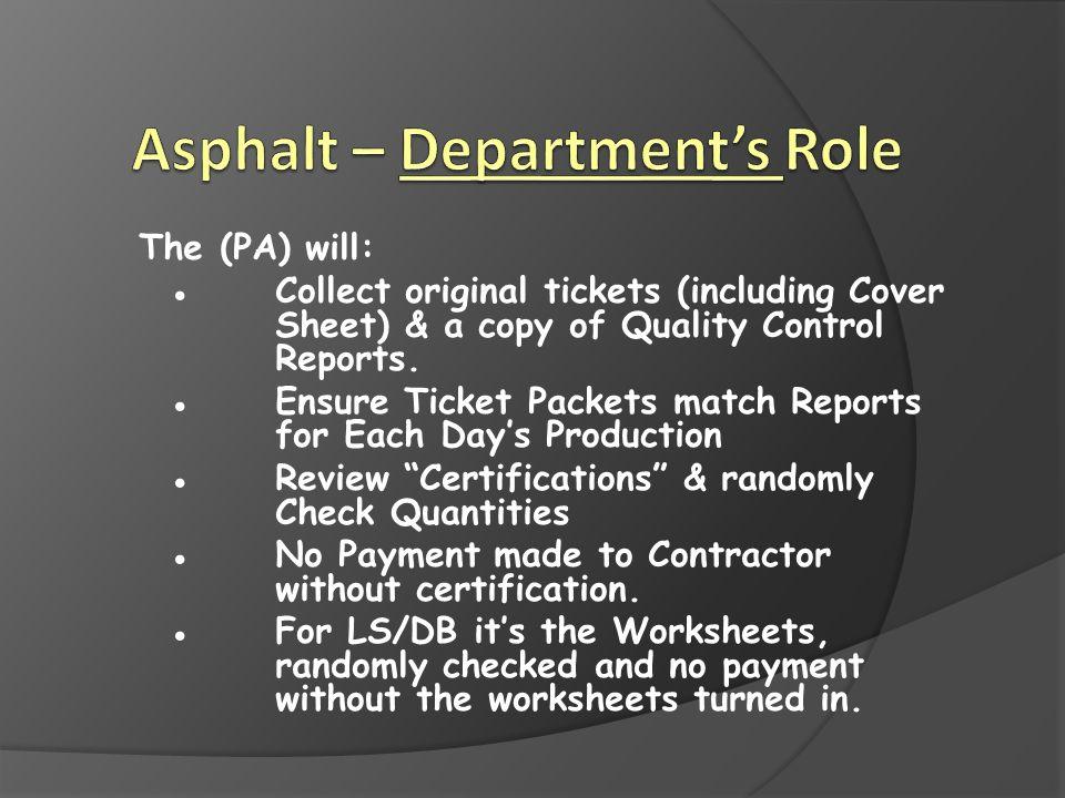 Asphalt – Department's Role