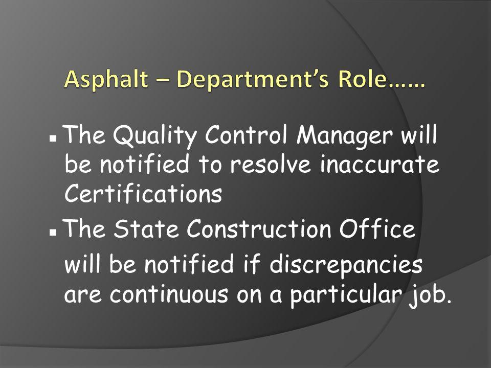 Asphalt – Department's Role……