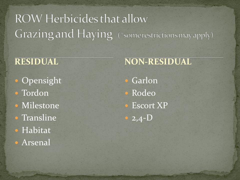 ROW Herbicides that allow Grazing and Haying (