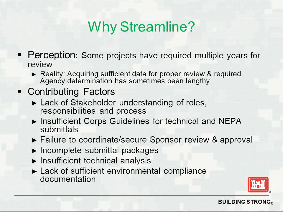 Why Streamline Perception: Some projects have required multiple years for review.