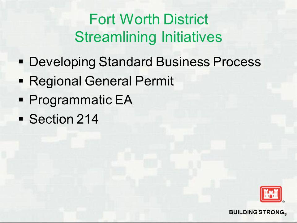 Fort Worth District Streamlining Initiatives