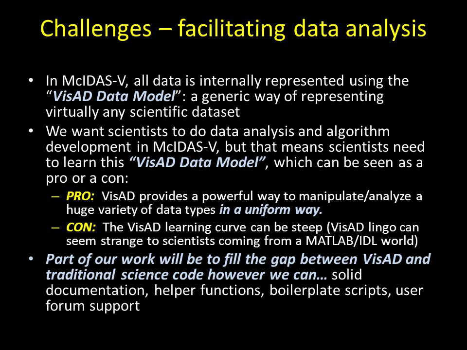 Challenges – facilitating data analysis