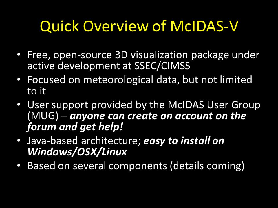 Quick Overview of McIDAS-V
