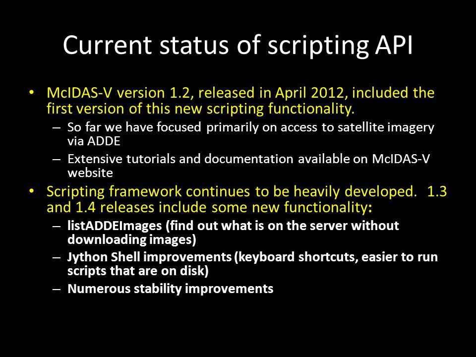 Current status of scripting API