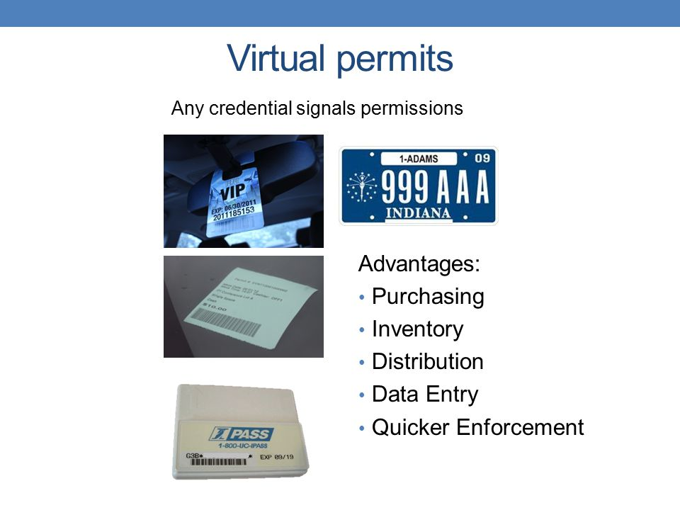 Virtual permits Advantages: Purchasing Inventory Distribution