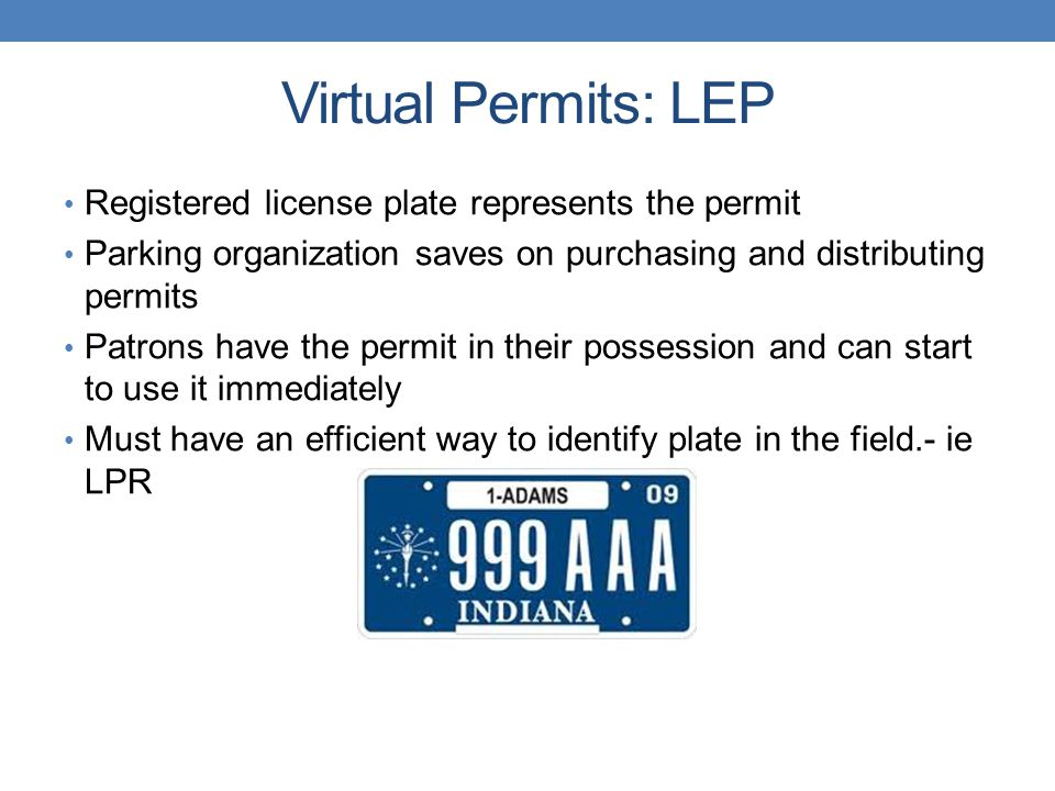 Virtual Permits: LEP Registered license plate represents the permit