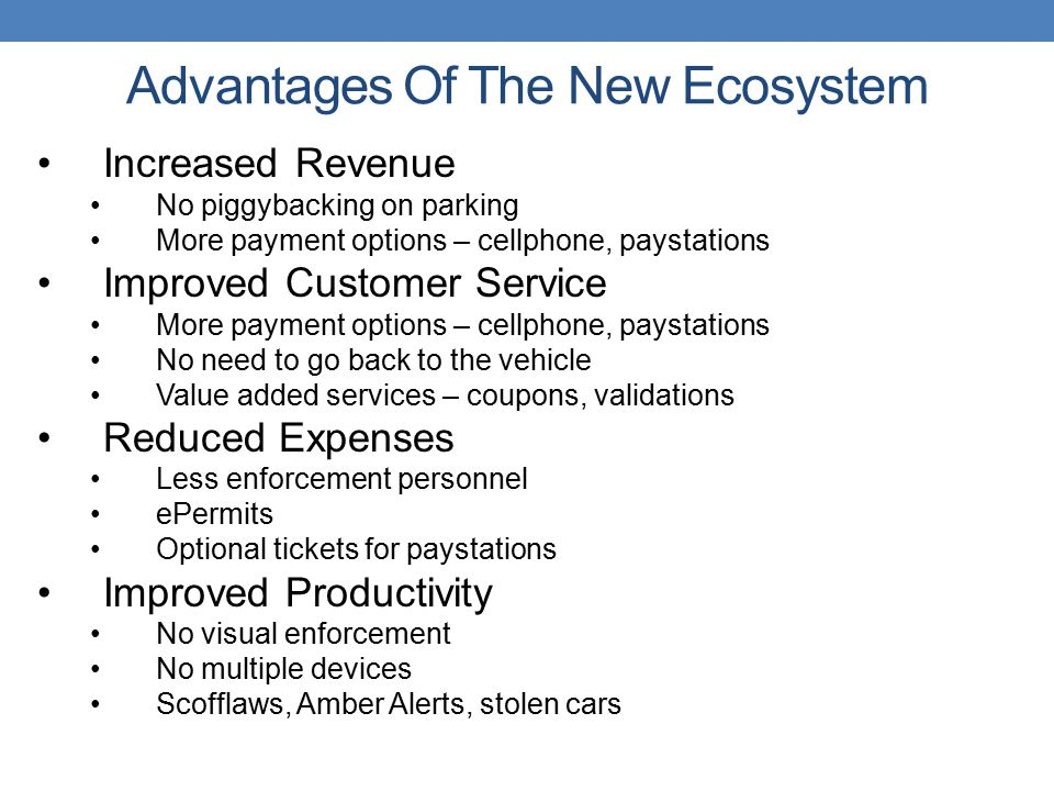 Advantages Of The New Ecosystem