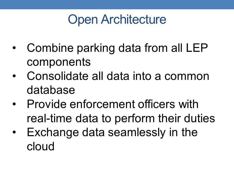 Open Architecture Combine parking data from all LEP components