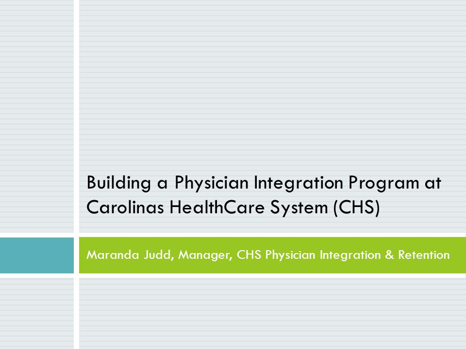 Maranda Judd, Manager, CHS Physician Integration & Retention